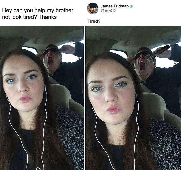 """9. """"Kardeşimi yorgun görünmüyormuş gibi yapabilir misin?"""""""