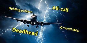 Ne Diyor Bu Pilotlar? Uçak ve Havalimanı Anonslarında Sürekli Kullanılan Kodların Anlamlarını Açıklıyoruz!
