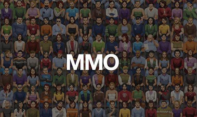 Massively Multiplayer Online / Çevrimiçi çok oyunculu
