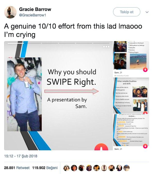 13. Tinder profili için elinden geleni ardına koymayan, 10/10 bir dahi!