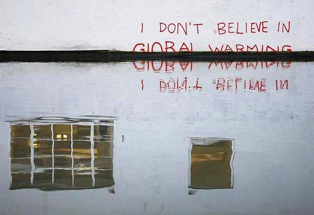 "23. ""Küresel ısınmaya inanmıyorum."" (İnandı)"