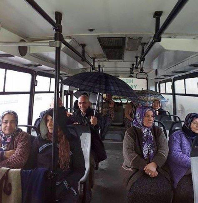 5. Otobüsün üstünün su akıtmasına bir protesto olmalı. :)