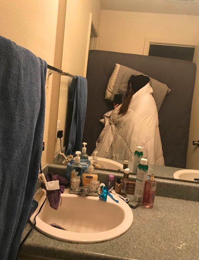 17. Arada banyoya yatak sürükleyen de oluyor tabii...