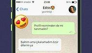 Whatsapp'ta Edis'i Tavlayabilecek misin?