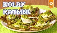Günün 28 Saati Yemek İsteyeceğiniz Katmer En Kolay Nasıl Yapılır?