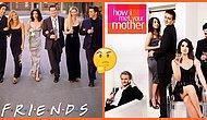 Bu Kadarı Tesadüf Olamaz! Friends ve How I Met Your Mother Arasındaki Dikkat Çeken Benzerlikler