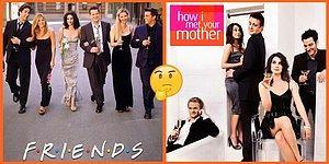 Bu Kadarı Tesadüf Olamaz! Friends ve How I Met Your Mother Dizilerinden Dikkat Gerektiren Benzerlikler
