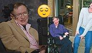 Stephen Hawking'in Ekran Karşısında Herkesi Kırıp Geçirdiği 15 An
