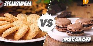 Fransız Tatlısı Türk Tatlısına Karşı: Acı Badem Kurabiyesi Vs Macaron