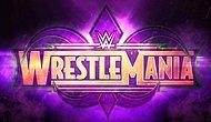 WrestleMania 34 Değerlendirmesi