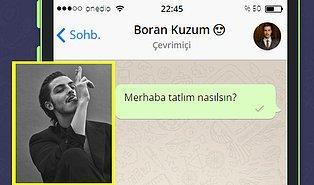 WhatsApp'ta Boran Kuzum'u Tavlayabilecek misin?😍