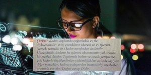 Anadolu Üniversitesi Buyurdu: 'Kadın Ev İşleriyle İlgilenir; Mühendislik, Temizliği ve Yemeği Aksatmasına Yol Açar'