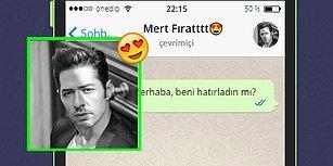 WhatsApp'ta Mert Fırat'ı Tavlayabilecek misin?