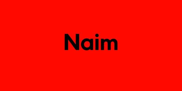 Naim!