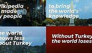 Wikipedia, Türkiye Yasağının 1. Yılına Özel Video Yayınladı: 'Türkiye Olmadan Dünya Kaybeder'