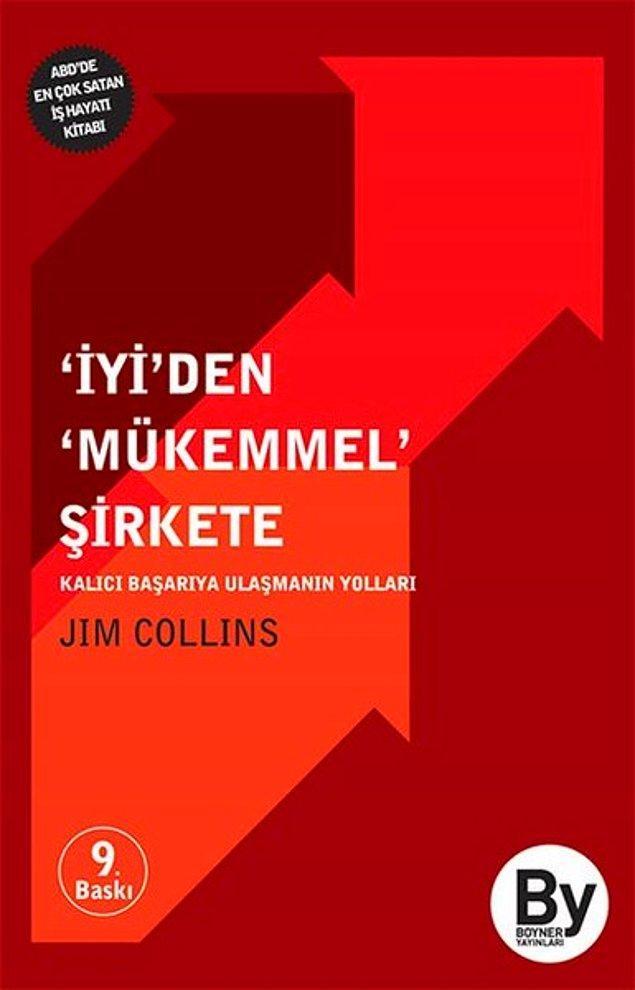 6. İyiden Mükemmel Şirkete - James C. Collins