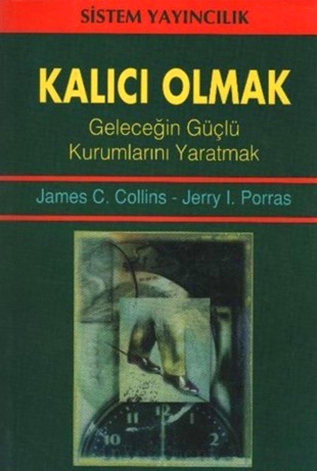 7. Kalıcı Olmak - James C. Collins