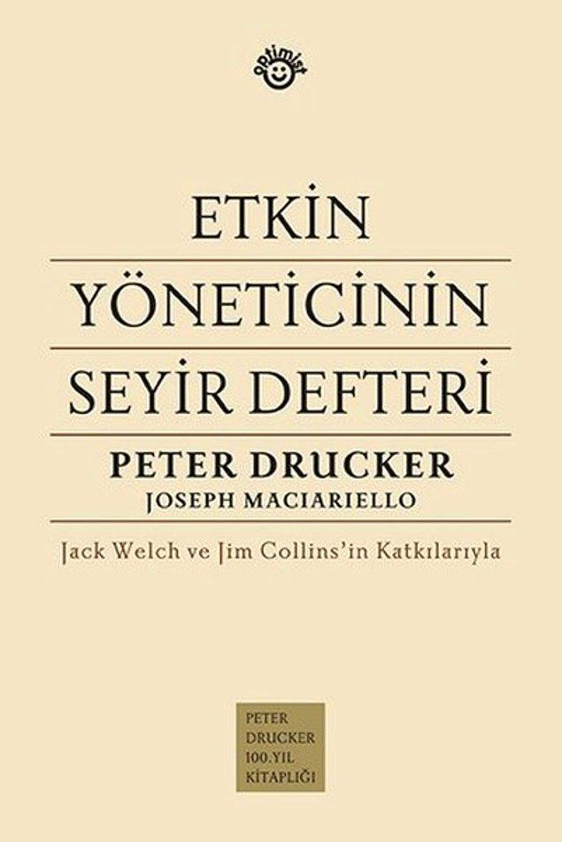 9. Etkin Yöneticinin Seyir Defteri - Peter Drucker