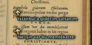 500 Yıl Önce Latin Alfabesiyle Yazılan Metin Türkçenin Ölümsüzlüğünü Kanıtlıyor!