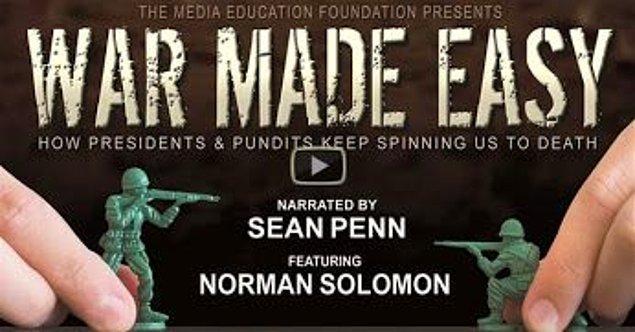 25. Sean Penn'in sesinden dinleyeceğiniz belgesel 'War Made Easy' ise Amerika Birleşik Devletleri'nin 1960'lardaki başkanı Lydon B. Johnson'dan George Bush dönemine kadar geçen sürede gerçeklikten saptırılarak medyaya sunulan kamera görüntülerini irdeliyor.