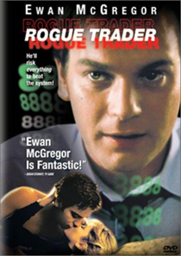 20. Büyük Kumar (Rogue Trader)