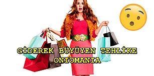 İnsana Durmadan Alışveriş Yapma Hissi Veren Hastalık: Oniomania