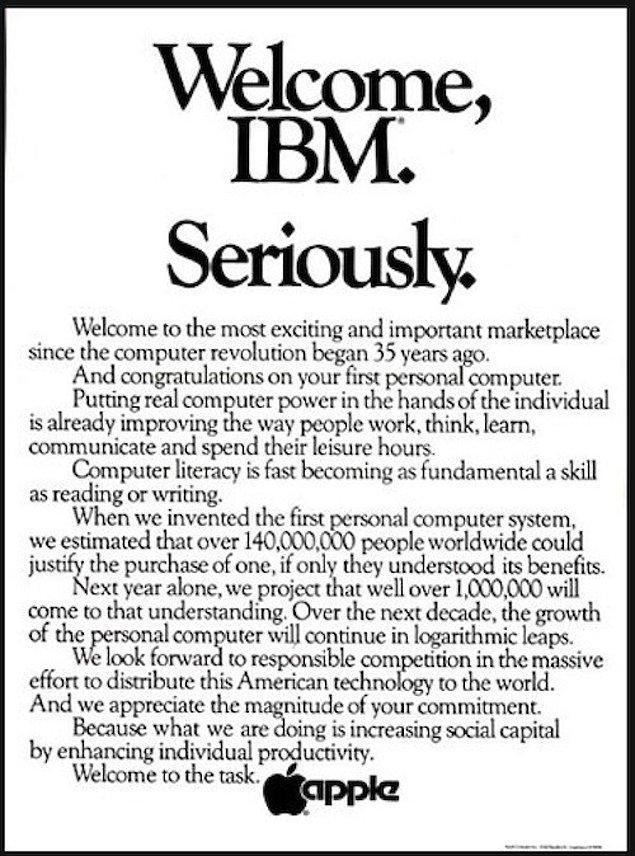 Hatta Jobs, IBM'in 1981 yılında kişisel bilgisayar sektörüne sonradan girmesiyle ilgili gazeteye bir ilan vermişti.