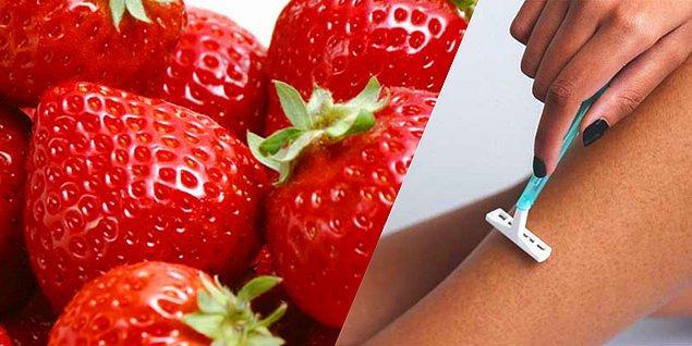 5. Tıraş bıçağı yanıklarını çilekle tedavi edebilirsiniz.