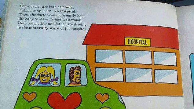 """8. """"Bazı bebekler evde doğar ama çoğu hastanede doğar."""""""