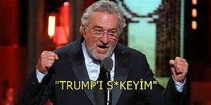 """Canlı Yayında """"Trump'ı S*keyim"""" Dedikten Sonra Çok Konuşulan Adam: Robert De Niro!"""
