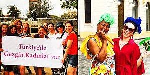 Türkiye'de Gezgin Kadınlar Var! Dünyayı Gezerek Muhteşem Bir Aileye Dönüşen İlk Gezgin Kadın Platformu