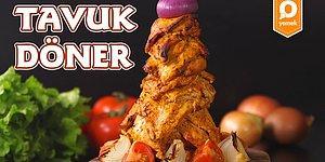Ayranınızın Son Yudumuyla Son Lokmanızı Aynı Zamanda Tüketebileceğiniz Bir Klasik: Mükemmel Tavuk Döner