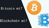 Çağımızın Yeni Çılgınlığı Bitcoin'in Arkasındaki Asıl Teknolojinin Ne Olduğunu Biliyor musunuz?