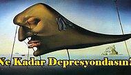 Dünyaca Ünlü Tablolara Verdiğin Tepkilere Göre Ne Kadar Depresyonda Olduğunu Söylüyoruz!