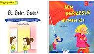 Ülkemizde Son Zamanlarda Çokça Yaşanan Çocuk Tacizleri Sonrası Hem Ebeveynleri Hem de Çocukları Bilinçlendirecek Kitaplar