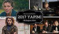 Kaçırılmaması Gereken 2017 Yapımı 55 Sağlam Film