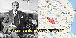 Stratejik Dehasıyla Hayran Bırakan Atatürk'ün Nahçıvan'la Komşu Olabilmek İçin Kendi Parasıyla Satın Aldığı Toprak