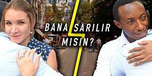 'Bana Sarılır Mısın?' Deneyinde Türkler, Kadına Mı Yoksa Erkeğe Mi Daha Çok Sarılırlar?