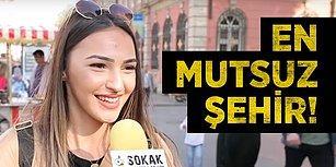 Türkiye'nin En Mutsuz Şehri Hangisi?