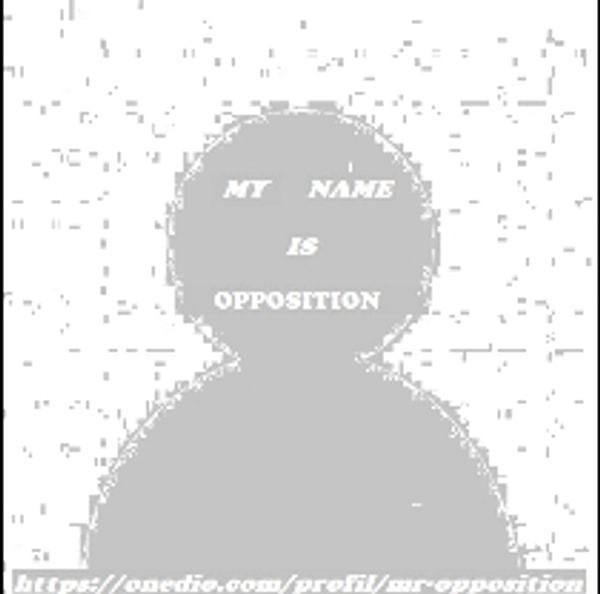 Mr. Opposition
