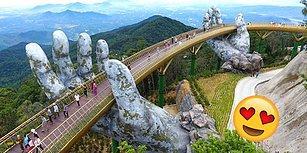 Kendinizi Fantastik Bir Filmde Hissetmenize Neden Olacak Vietnam'ın Nefes Kesici Güzellikteki Köprüsü!