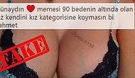 Bu Kez de Meme Çaldılar! 'Memesi 90 Bedenin Altında' Olanlara Laf Atan Twittercı Fake Çıktı