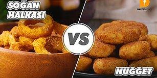 Tarafını Seç, Senin Favorin Hangisi: Soğan Halkası vs Nugget Nasıl Yapılır?