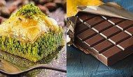 Sen Baklava İnsanı mısın Çikolata İnsanı mısın?