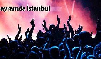 Tatile Gidemedim Diye Üzülmeyin! Bayramda İstanbul'da Olanlar İçin Birbirinden Güzel 15 Etkinlik
