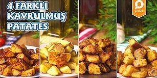 Sizi Patatese Bin Kat Daha Aşık Etmeye Geldik! 4 Farklı Kavrulmuş Patates Nasıl Yapılır?