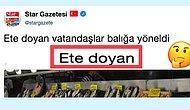 """Star Gazetesi'nin """"Ete Doyan Vatandaşlar Balığa Yöneldi"""" Haberine Tepkilerini İğneleyerek Gösteren İnsanlar"""