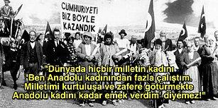 Atatürk'ün Stratejik Dehasını Konuşturduğu Büyük Taarruz'u ve Kahraman Anadolu Kadınını Anlatan Bu Yazıyı Mutlaka Okumalısınız!