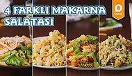 Özel Günlerin Başrol Oyuncusu Sahnede! 4 Farklı Makarna Salatası Nasıl Yapılır?