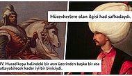 Cihan Devleti Osmanlı'nın Bizi İlginç Huylarıyla Şaşırtan 20 Görkemli Padişahı